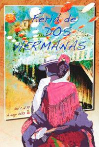 Cartel anunciador de Feria de Dos Hermanas 2015