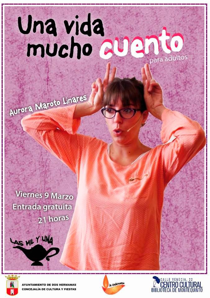 Cuentos para adultos 'Una vida mucho cuento' con Aurora Maroto Linares