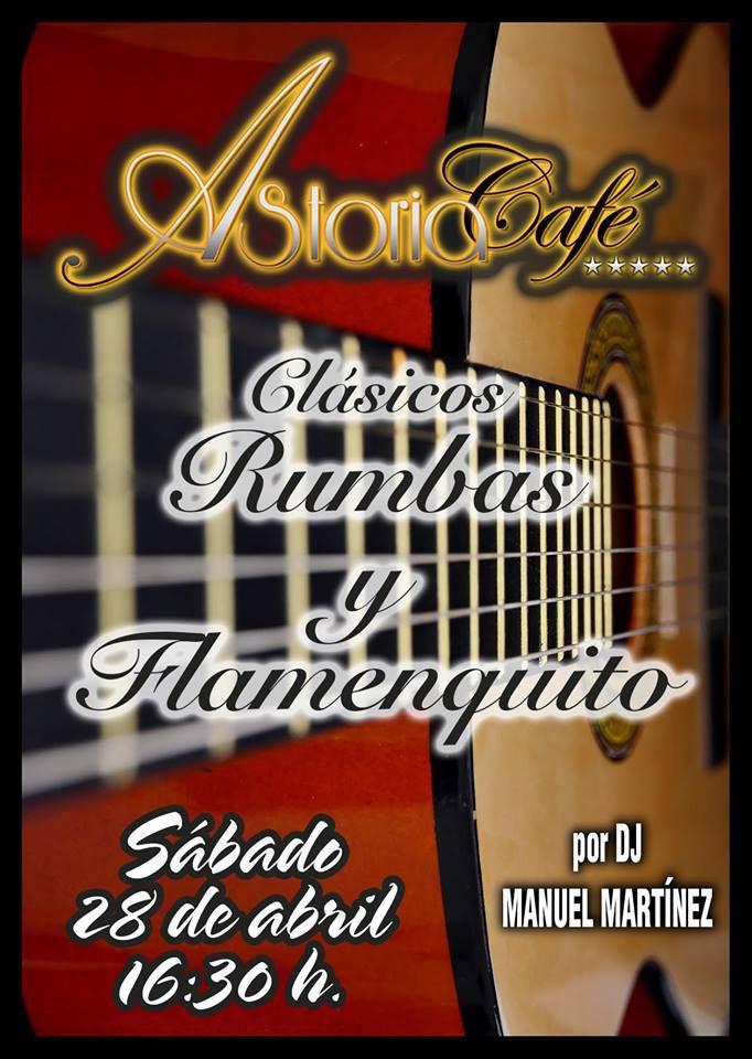 Clásicos de Rumbas y Flamenquito con Dj Manuel Martínez en Astoria Café