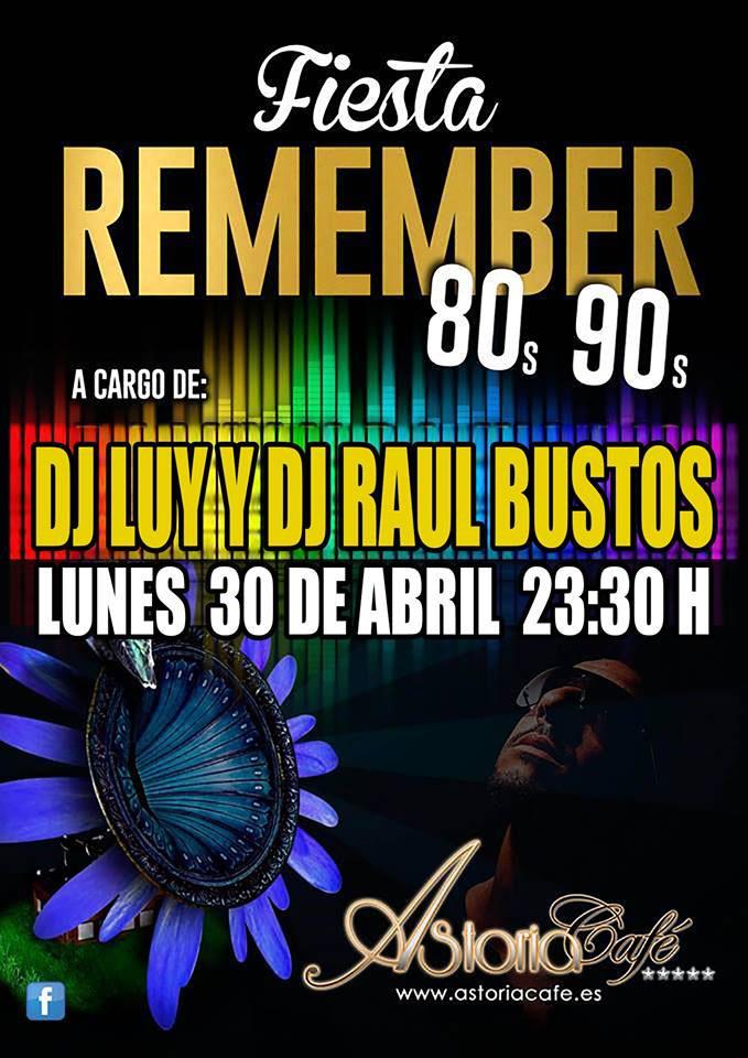 Fiesta Remember con Dj Luy en Astoria Café