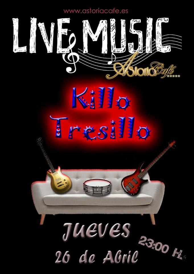 Killo Tresillo en Astoria Café