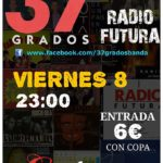 37 grados tributo a Radio Futura Sala Enclave junio 2018