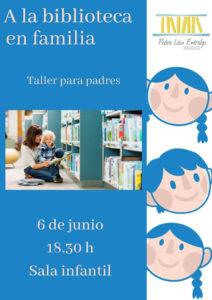 Taller para Padres ¡A la biblioteca en familia!