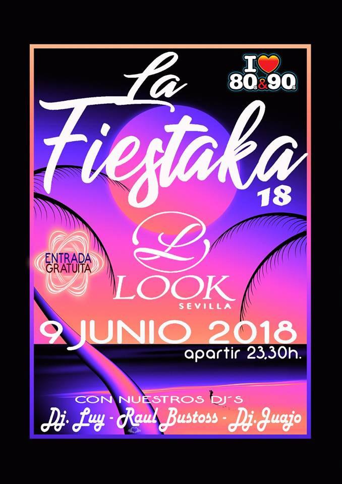 La Fiestaka 18 en Look Sevilla