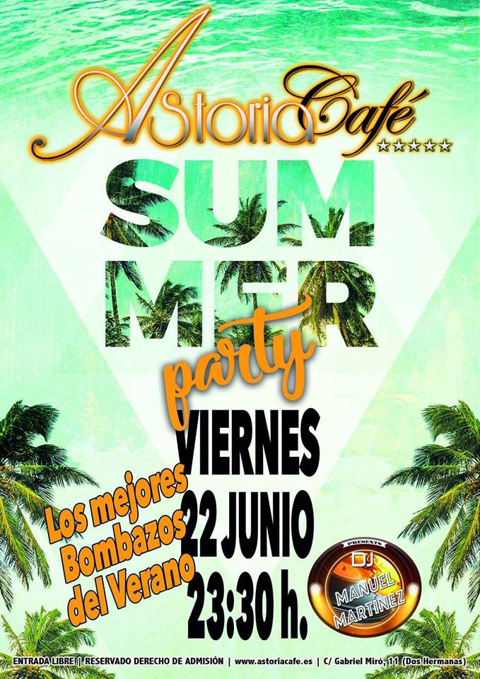 Summer Party en Astoria Café