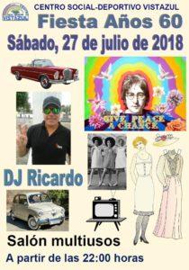 Fiesta año 60 con Dj Ricardo en Club de Vistazul