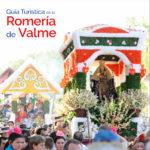 Guía Túrística de la Romería de Valme - Editada en 2016