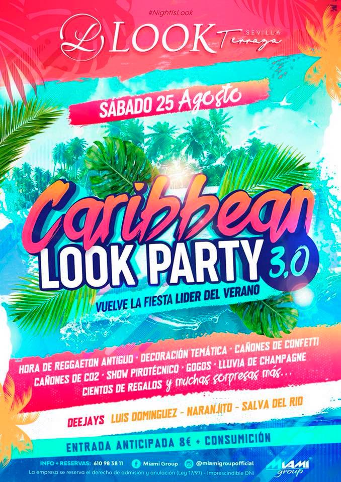 Caribbean Look Party 3.0 en Look Sevilla