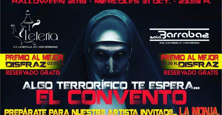 """Algo terrorífico te espera... en """"El Convento"""" en Sala Barrabás - Haloween 2018"""