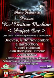 Cartel Re-Creative Machine Project One en el Teatro Municipal Juan Rodríguez Romero en Dos Hermanas