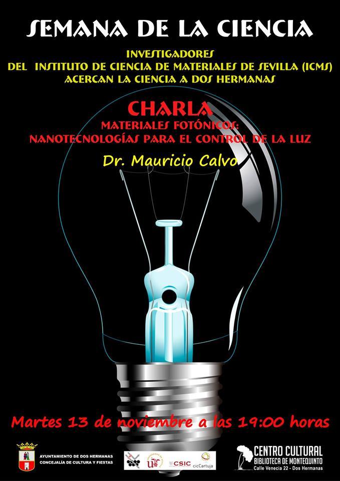 """Charla-coloquio """"Materiales fotónicos: nanotecnología para control de luz"""" 2018"""
