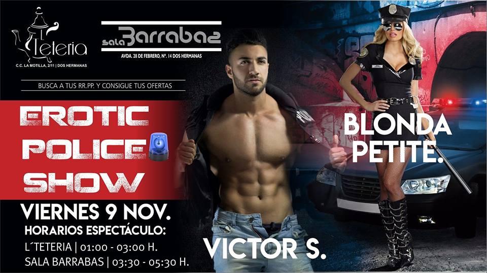 Erotic Police Show en La Teteria de la Motilla y Sala Barrabas