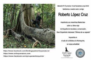 """Masterclass de Roberto López Cruz """"Últimos de su especie"""""""