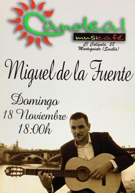Miguel de la Fuente en Sala Candeal Musicafe