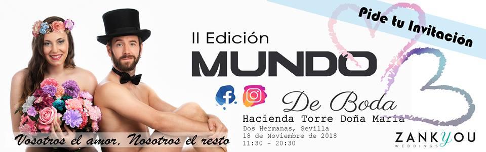 II Edición Mundo de Boda en Hacienda Torre de Doña María Dos Hermanas
