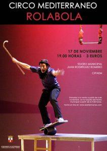 Circo Mediterráneo Rolabola en el Teatro Municipal Juan Rodríguez Romero