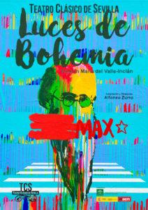 """Teatro Clásico de Sevilla presenta """"Luces de Bohemia"""" en el Teatro Municipal"""