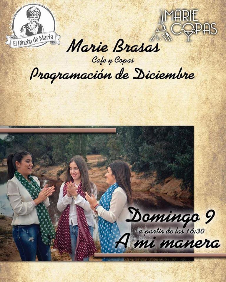 Actuación en directo del grupo A mi manera en Marie Brasas & Copas