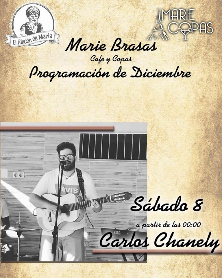 Actuación en directo de Carlos Chanely en Marie Brasas & Copas