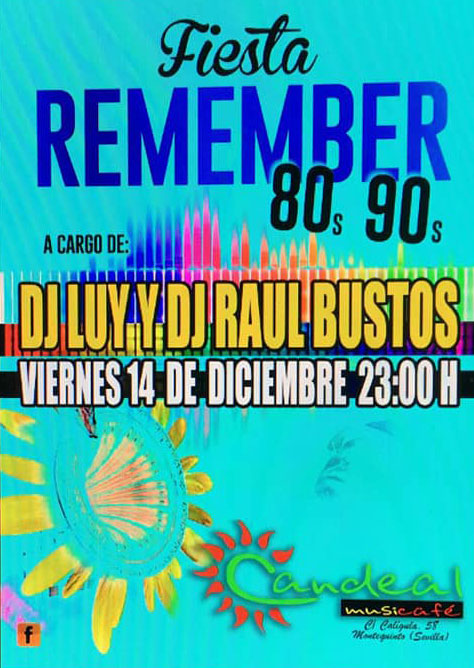 Fiesta Remember 80s y 90s en Candeal Musicafe