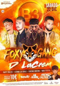 Foxy Gang presenta D' LaCrem en B3 Sevilla