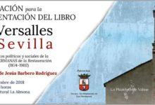Presentación del libro El Versalles de Sevilla del historiador Jesús Barberi Rodríguez