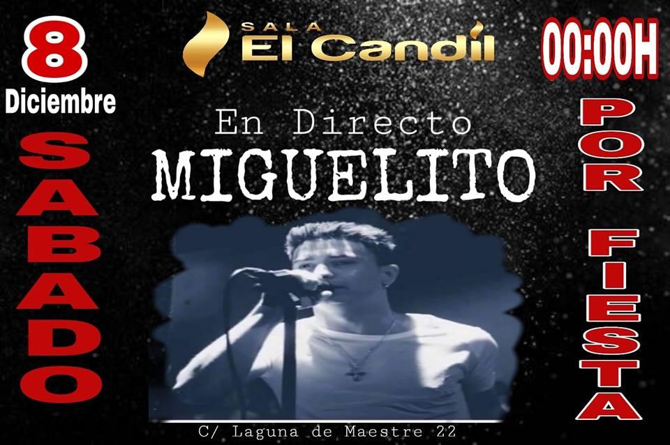 Miguelito en Sala El Candil