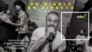 Dr. Diablo en Sala E en Montequinto