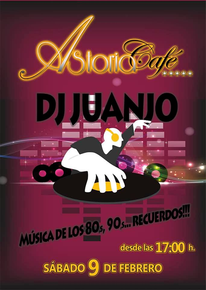 Dj Juanjo en Astoria Café