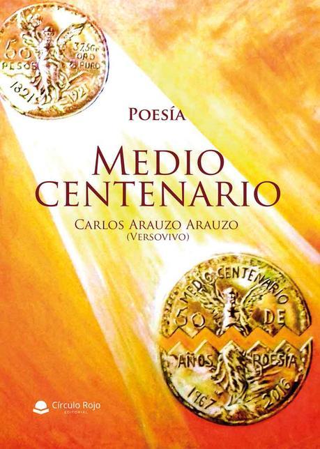 Medio Centenario de Carlos Arauzo