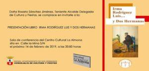 """Invitación a la presentación del libro """"Irma Rodríguez Luis... y Dos Hermanas"""""""