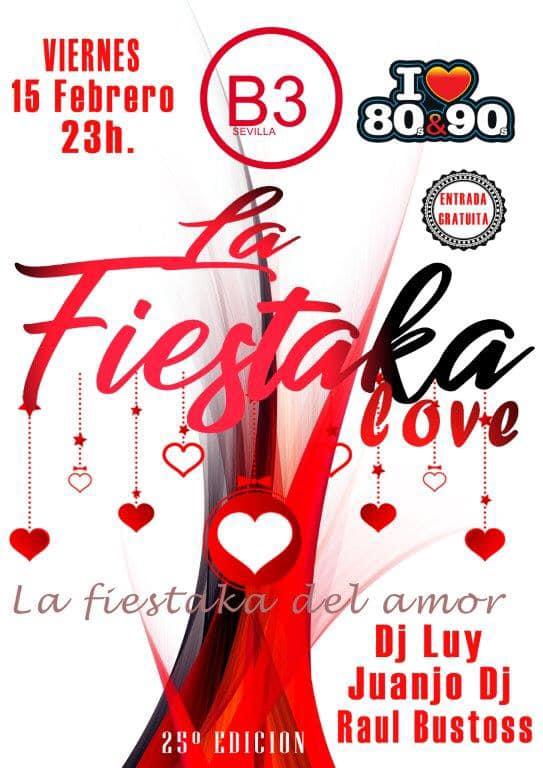 San Valentín en B3 Sevilla con La Fiestaka love