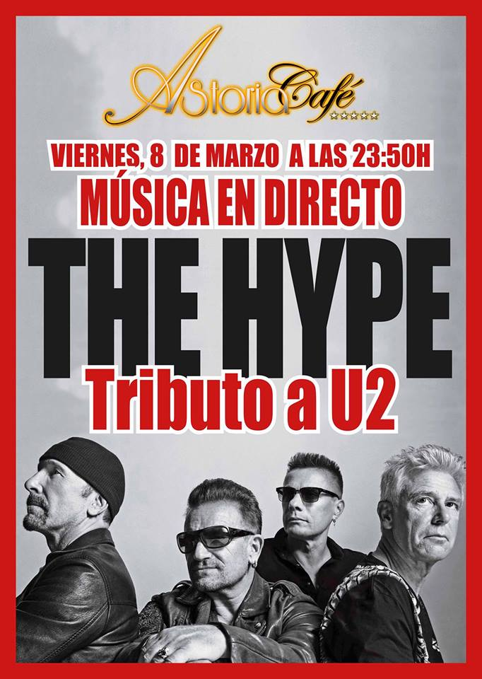 The Hype tributo a U2 en Astoria Café